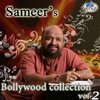 Sameer's Bollywood Collection: Volume 2