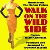Walk On The Wild Side - Single