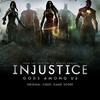 Injustice: Gods Among Us - Original Score