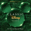 Classic Disney - Volume III: 60 Years of Musical Magic