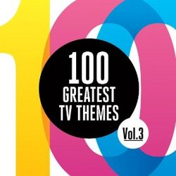100 Greatest TV Themes - Vol. 3