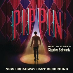 Pippin - New Broadway Cast Recording