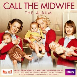 Call the Midwife: Music from Series 1, 2 & the Christmas Special