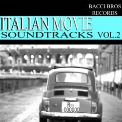 Italian Movie Soundtracks: Vol. 2