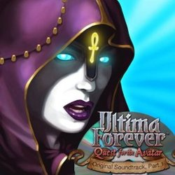 Ultima Forever: Quest for the Avatar - Part 1