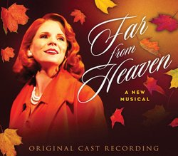 Far from Heaven - Original Cast