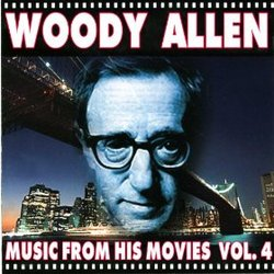Woody Allen: Music from His Movies, Vol. 4