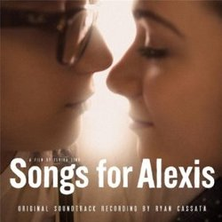 Songs for Alexis
