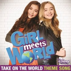 Girl Meets World: Take On the World (Single)