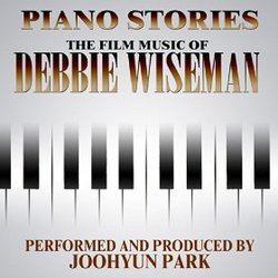 Piano Stories: Film Music of Debbie Wiseman