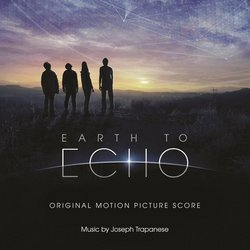 Earth to Echo - Original Score