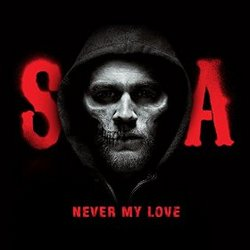 Sons of Anarchy: Never My Love (Single)