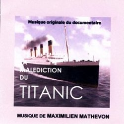 La Malediction du Titanic