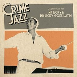 Crime Jazz: Mr. Lucky & Mr. Lucky Goes Latin