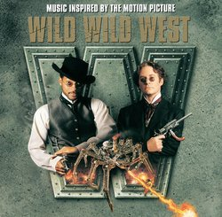 Wild Wild West - Music Inspired by the Motion Picture
