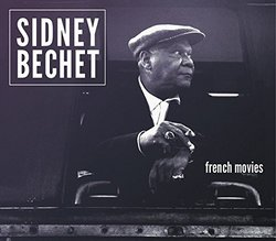 Sidney Bechet: French Movies