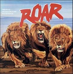 Roar Soundtrack 1981