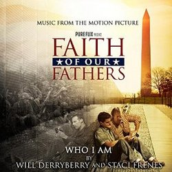Faith of Our Fathers: Who I Am (Single)