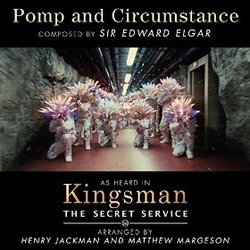 Kingsman: The Secret Service - Pomp and Circumstance (Single)