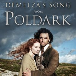 Poldark: Demelza's Song (Single)