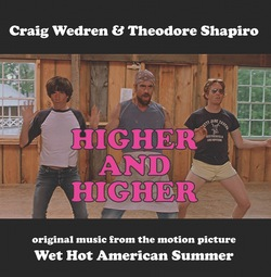 Wet Hot American Summer: Higher and Higher