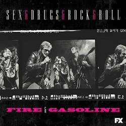 Sex&Drugs&Rock&Roll: Fire & Gasoline (Single)