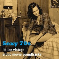 Sext 70s: Italian Vintage Erotic Movie Soundtracks