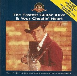 The Fastest Guitar Alive / Your Cheatin' Heart