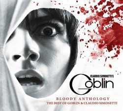 Blood Anthology: The Best of Goblin & Claudio Simonetti