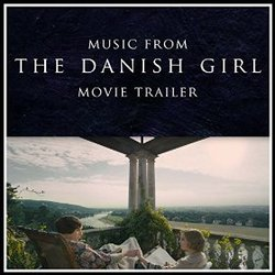 Music from The Danish Girl (Trailer)