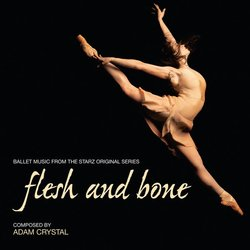 Flesh and Bone: Ballet Music from the Series