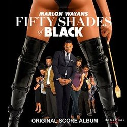 Fifty Shades of Black - Original Score