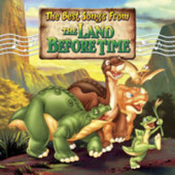 The Best Songs from The Land Before Time