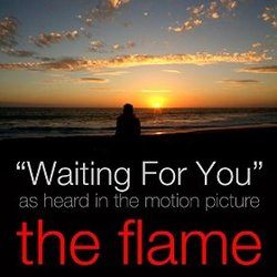 The Flame: Waiting for You (Single)