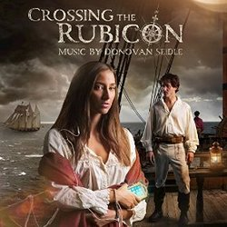 Crossing the Rubicon: Main Theme (Single)