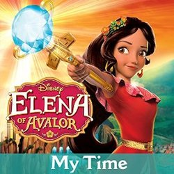 Elena of Avalor: My Time (Single)