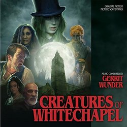 Creatures of Whitechapel