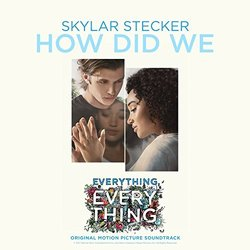 Everything, Everything: How Did We (Single)