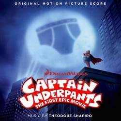 Captain Underpants: The First Epic Movie - Original Score