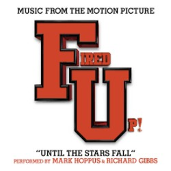 Fired Up!: Until the Stars Fall (Single)