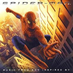 Spider-Man - Music From and Inspired By the Motion Picture