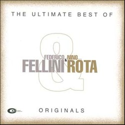 The Ultimate Best of Fellini & Rota