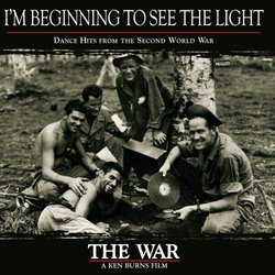 I'm Beginning to See the Light: Dance Hits from the Second World War