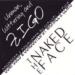 The Naked Face / Unman, Wittering and Zigo