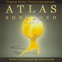 ELIA CMIRAL - ATLAS SHRUGGED (ATLAS ZBUNTOWANY) PART ONE O.S.T. 2011