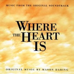 Where the Heart Is - Original Score