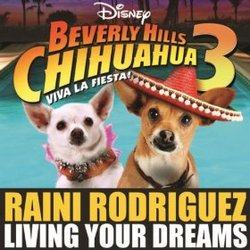Beverly Hills Chihuahua 3 - Living Your Dreams Single