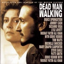 Dead Man Walking - Music From and Inspired By the Motion Picture