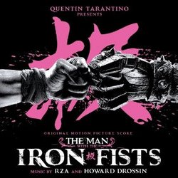 The Man with the Iron Fists - Original Score