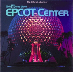 The Official Album of Walt Disney World - EPCOT Center